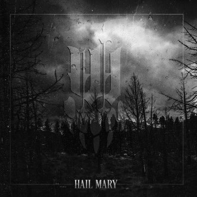 Iwrestledabearonce - Hail Mary