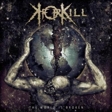 KForKill - The World Is Broken