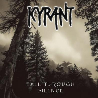 Kyrant - Fall Through Silence