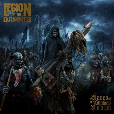 Legion Of The Damned - Slaves of the Shadow Realm