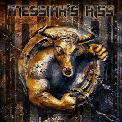 Messiah's Kiss - Get Your Bulls Out!