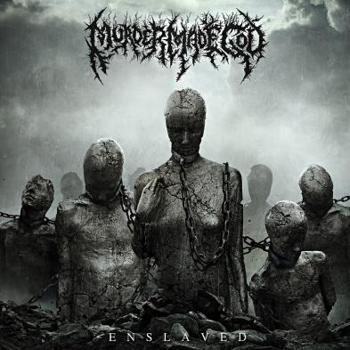 Murder Made God - Enslaved