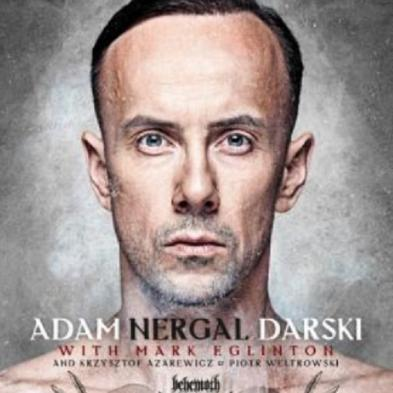 Adam Darski - Confessions Of A Heretic: The Sacred And The Profane: Behemoth And Beyond