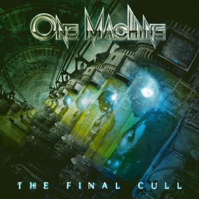 One Machine - The Final Cull