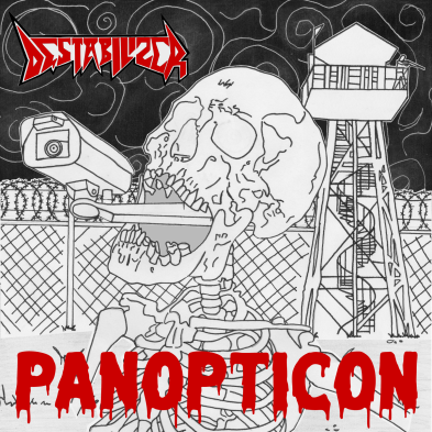 Destabilizer - Panopticon