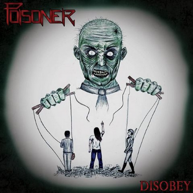 Poisoner - Disobey