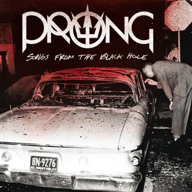 Prong - Songs From The Black Hole