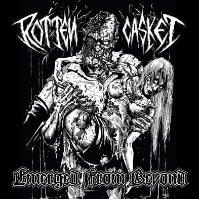 Rotten Casket - Emerged From Beyond