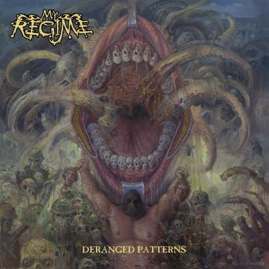 My Regime - Deranged Patterns