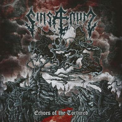Sinsaenum - Echoes of the Tortured