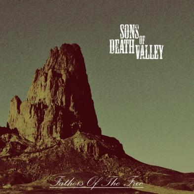 Sons Of Death Valley - Fathers of The Free