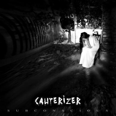 Cauterizer - Subconscious