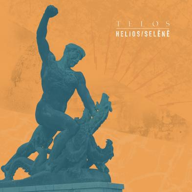 Telos - HELIOS/SELÊNÊ
