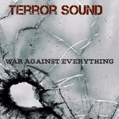Terror Sound - War Against Everything