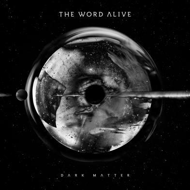 The Word Alive - Dark Matter
