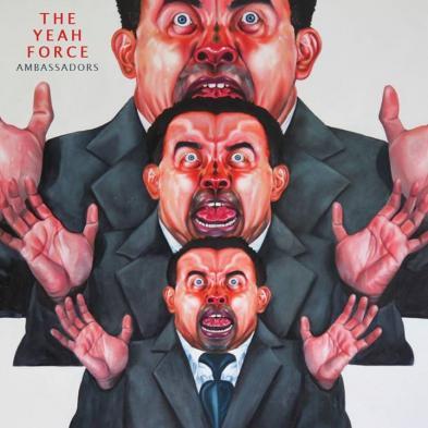The Yeah Force  - Ambassadors