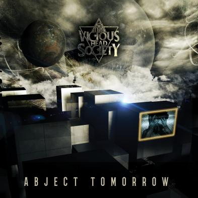 The Vicious Head Society - Abject Tomorrow