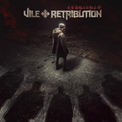 Vile Retribution - Obedience