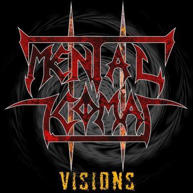 Mental Coma - Visions