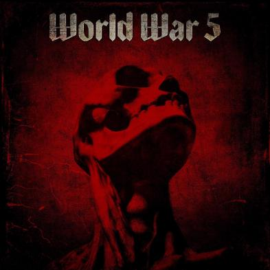 WORLD WAR 5 - World War 5