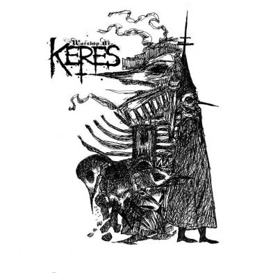 Worship of Keres - Bloodhounds for Oblivion
