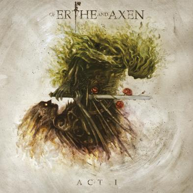 "Xanthochroid - ""Of Erthe and Axen"" Act I"
