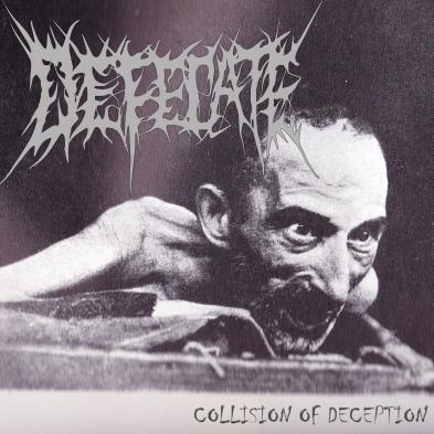 Defecate - Collision of Deception