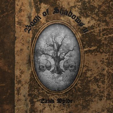 Zakk Wylde - Book Of Shadows II