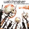 Watchmaker - Kill.Fucking.Everyone