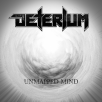Deterium - Unmapped Mind