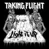 Taking Flight - Light it Up