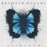 Between Oceans - Oxymoron