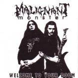 Malignant Monster - Welcome To Your Doom