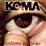Koma - Sinónimo de ofender
