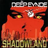The Deep Eynde - Shadowland