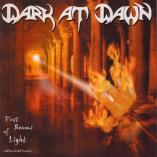 Dark At Dawn - First Beams of Light