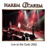 Harem Scarem - Live at the Gods 2002