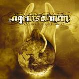 Agents Of Man - Count Your Blessings...