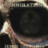 Annulation - Human Creatures
