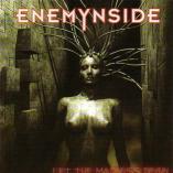 Enemynside - Let The Madness Begin...