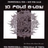 10 Fold B-Low - For Those Who Share The Sun