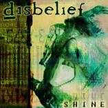 Disbelief - Shine
