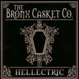 Bronx Casket Co. - Hellectric