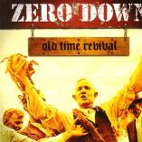 Zero Down - Old Time Revival