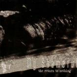 My Shameful - The Return To Nothing