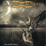 Dark At Dawn - Dark At Dawn