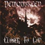 Demonbreed - Closer To God
