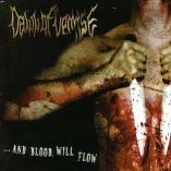 Dawn Of Demise - ... And Blood Will Flow