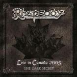 Rhapsody - Live In Canada - The Dark Secret