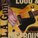 L.A. Guns - Loud And Dangerous
